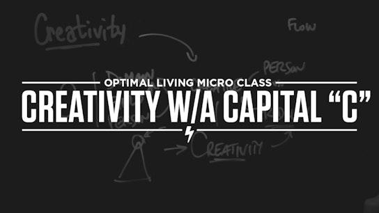 Creativity w/a Capital
