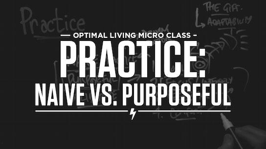 Practice: Naive vs. Purposeful Micro Class Cover