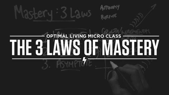 The 3 Laws of Mastery Micro Class Cover