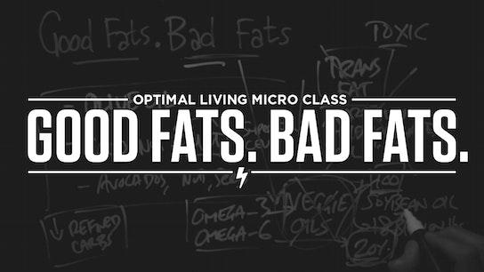 Good Fats. Bad Fats. Micro Class Cover