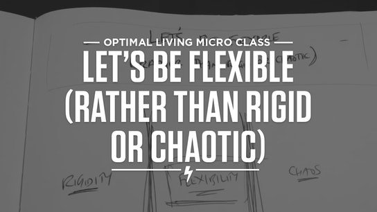 Let's Be Flexible (Rather than Rigid or Chaotic) Micro Class Cover